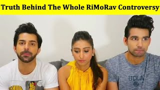 Truth Behind The Whole RiMoRav Controversy | RiMoRav Ki Larai Ka Sach