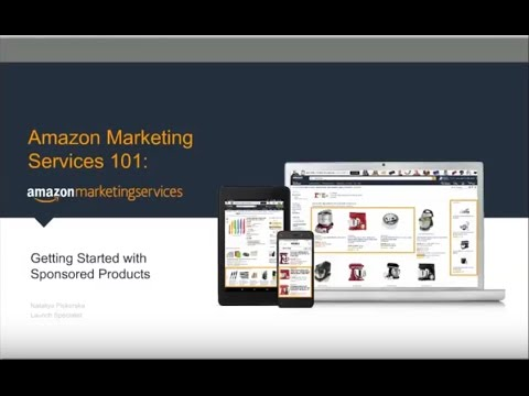 [US] Amazon Marketing Services 101: Getting Started with Sponsored Products