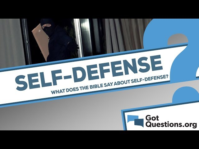 What does the Bible say about self-defense?