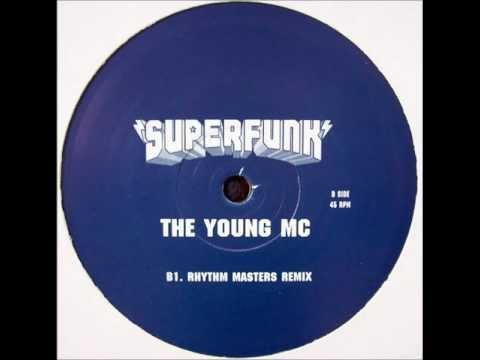 Superfunk - The Young MC (Rhythm Masters Remix)
