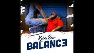 Kelvin Sean - Balance (Official Video)