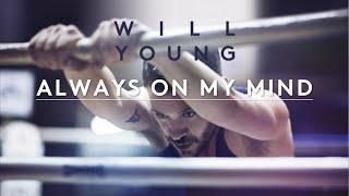 Will Young | Always On My Mind | Lyrics (Official Lyric Video)
