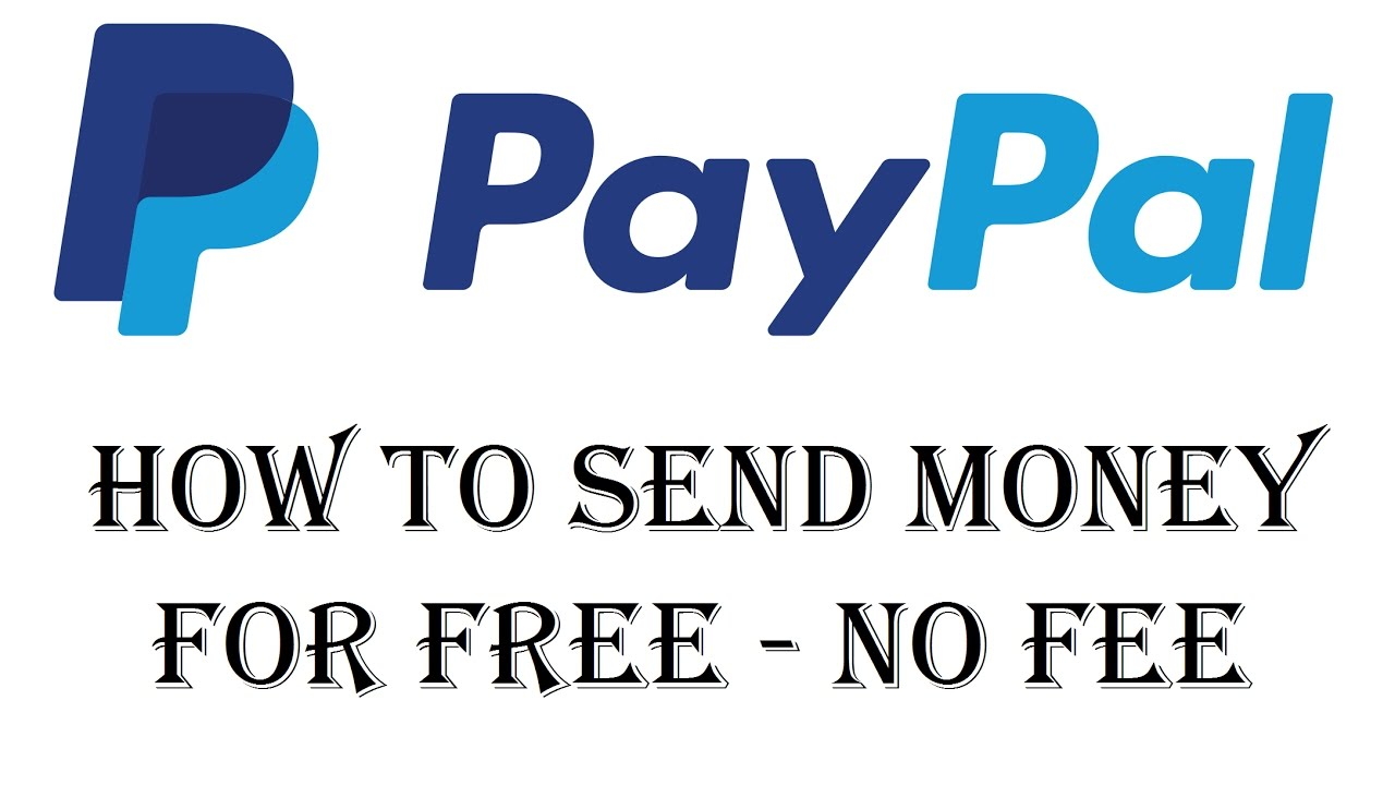 How To Send Money On Paypal Without A Fee For Free Via