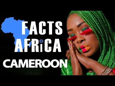 Facts About Cameroon - Facts Africa Episode 11