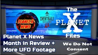 Planet X News Month in Review + More UFO Footage 11/4/18