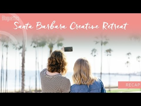 Santa Barbara Creative Retreat