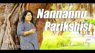 Nannannu Parikshisi - Kannada Christian Songs 2021 || Reena Stephen