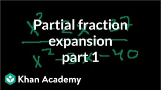 Partial fraction expansion 1 | Partial fraction expansion | Precalculus | Khan Academy