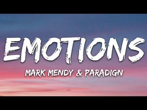 Mark Mendy Paradign - Emotions