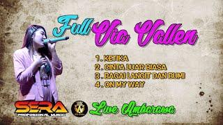 VIA VALLEN   FULL - OM.SERA LIVE AMBARAWA 1 JUNI 2019