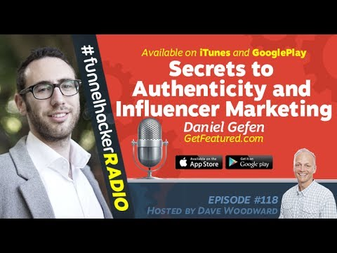 Daniel Gefen, Secrets to Authenticity and Influencer Marketing