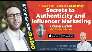 Daniel Gefen, Secrets to Authenticity and Influencer Marketing