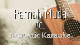 Pernah Muda - Bunga Citra Lestari - Acoustic Karaoke