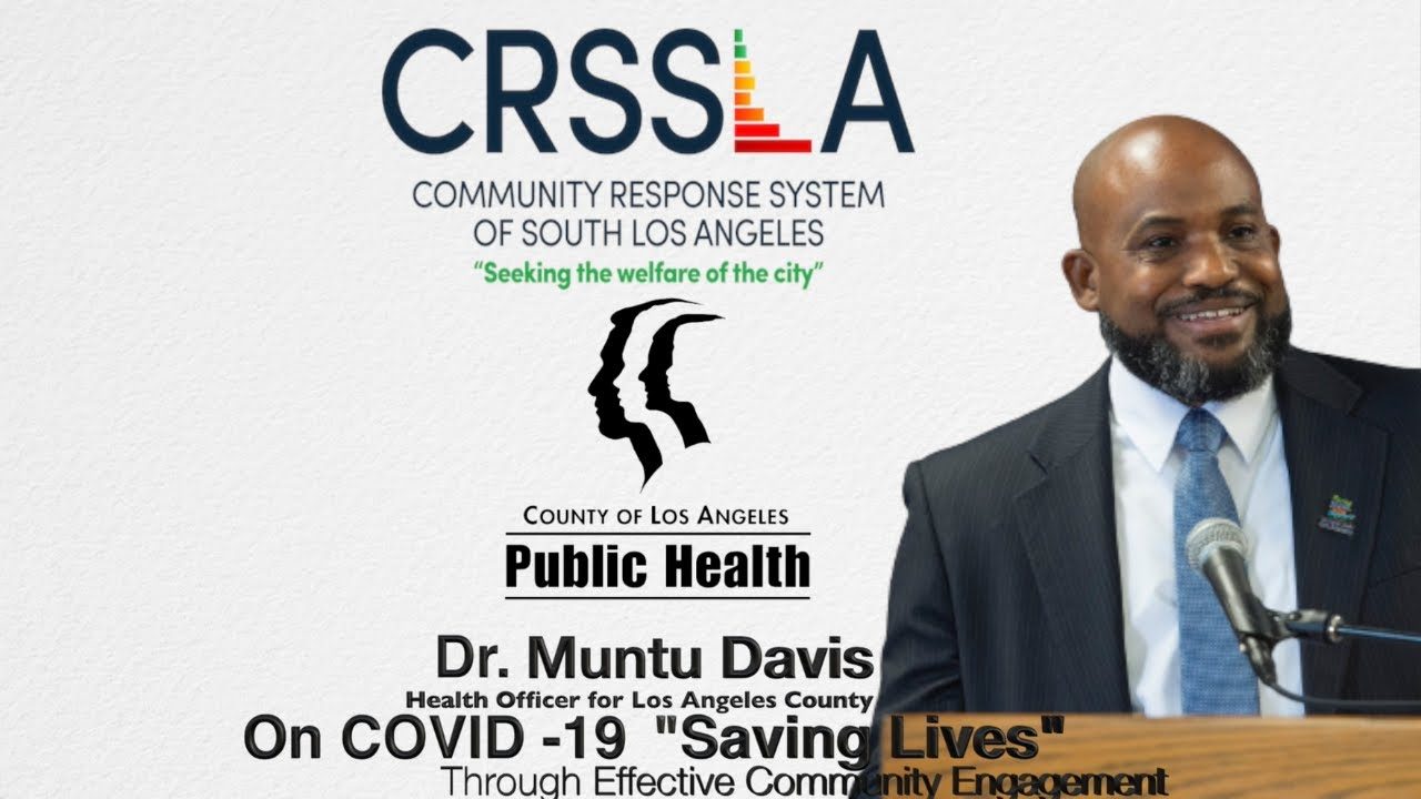 Dr. Muntu Davis- Health Officer for Los Angeles County on COVID-19 Vaccination