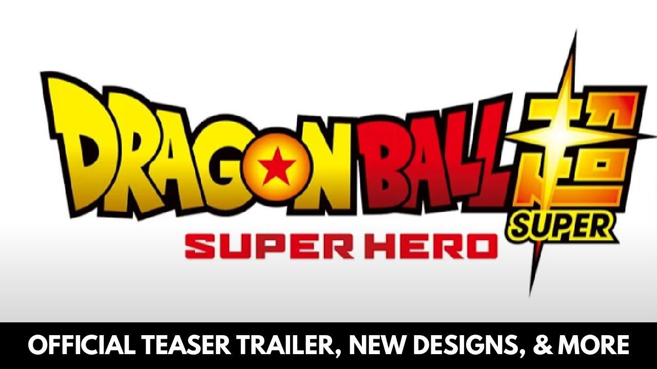 Download 2022 DRAGON BALL SUPER: SUPER HERO TEASER TRAILER OFFICIAL & MORE!
