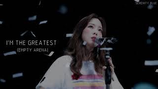 Download lagu Taeyeon 태연    I'm The Greatest (Empty Arena)