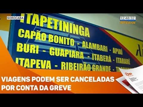 Viagens podem ser canceladas por conta da greve - TV SOROCABA/SBT