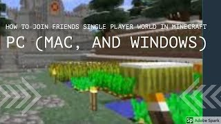 How to join friends single player world in Minecraft PC (Mac, and Windows)