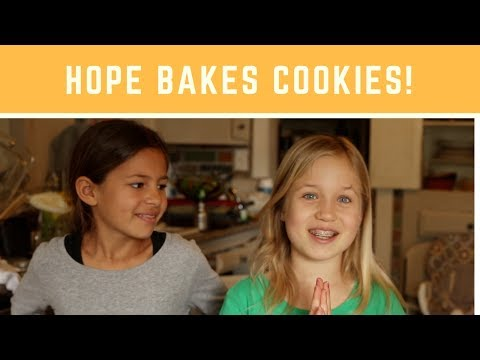 Hope bakes cookies for orphans!
