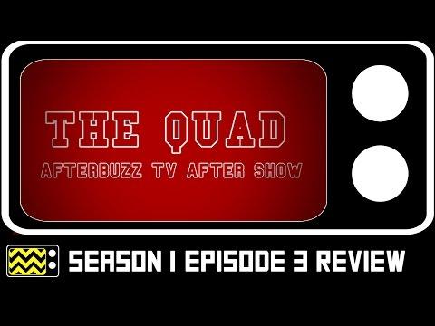 The Quad Season 1 Episode 3  w Michelle DeFraites  AfterBuzz TV