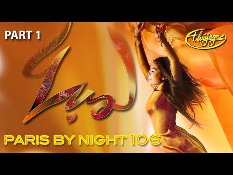 Paris By Night 106 - Lụa (Part 1 - Full Program)