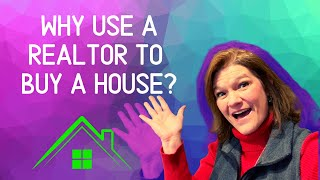 What does a Realtor do for a Buyer? | Why use a Realtor? Part 1
