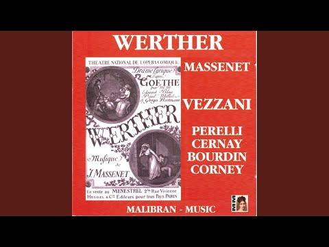 Werther: Air des lettres - Werther! Werther! Ces lettres!