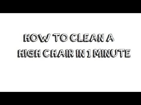 HOW TO CLEAN A HIGH CHAIR