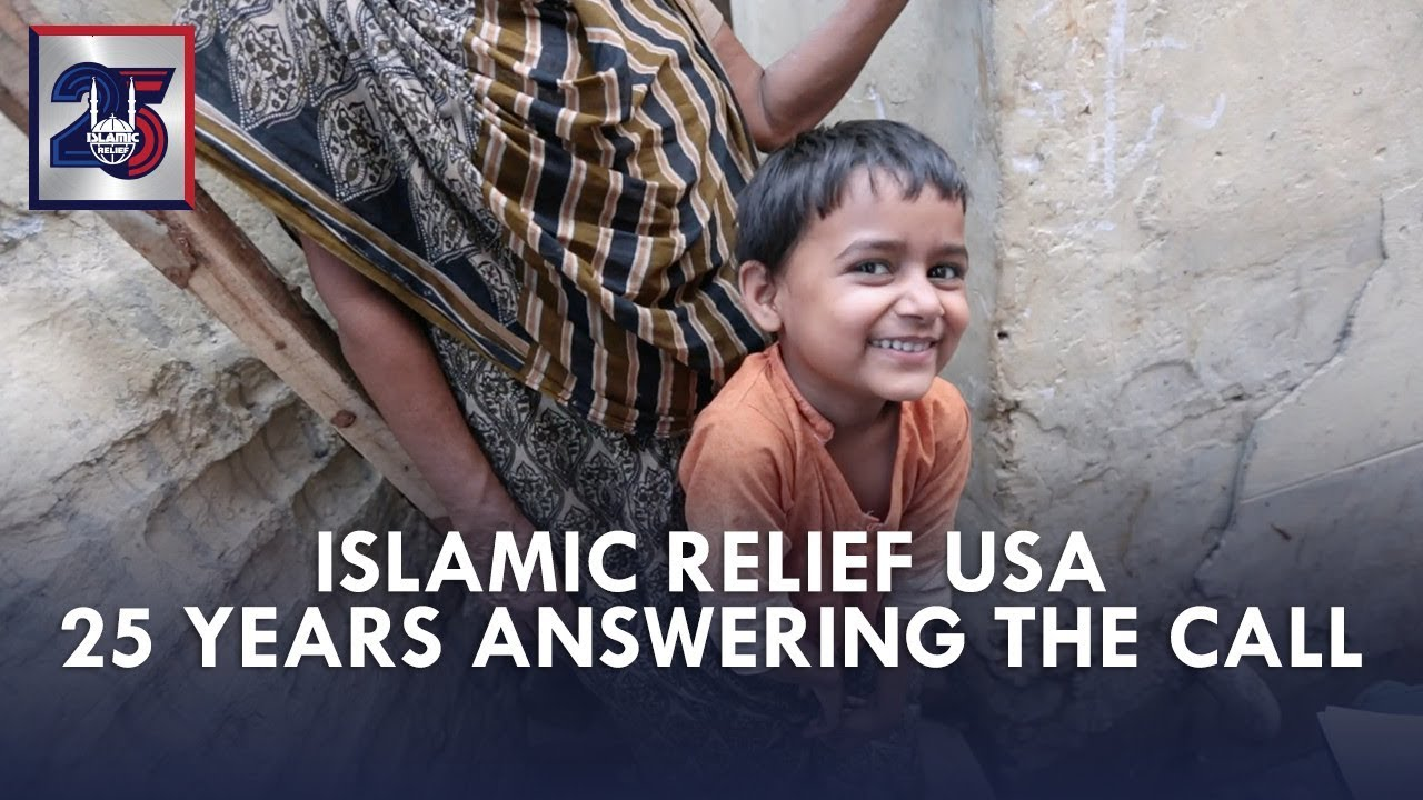 Answering the Call for 25 Years - Islamic Relief USA