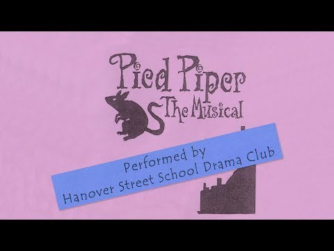 Hanover Street School Presents- The Pied Piper