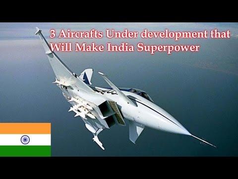 India future superpower (top 3 aircraft under development)