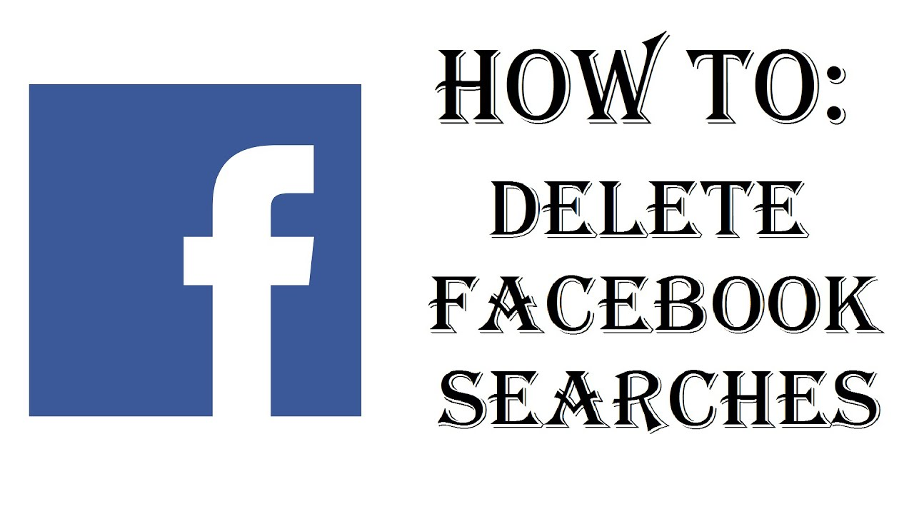 How To Delete Facebook Searches History - Clean Out Search Bar History