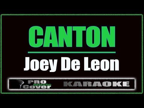 Canton - Joey De Leon (KARAOKE)