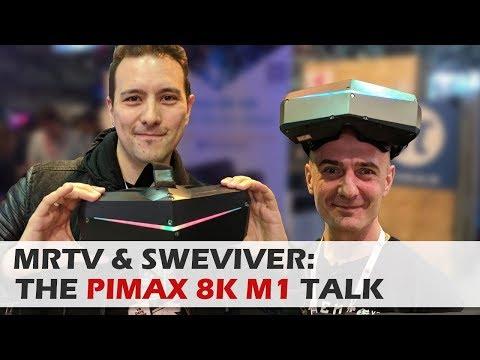 MRTV & SWEVIVER TALK: Pimax 8k M1 - Latest Update - Pimax 8k Retail Price - Pimax 8k Challenges