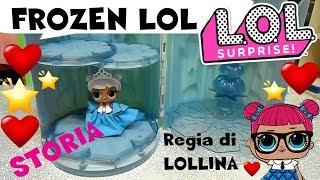 Baixar LOL SURPRISE #56 FROZEN LOL storia bambole By Lara, Barbara e LOLLINA