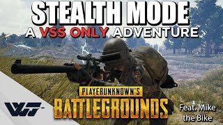 STEALTH MODE - A VSS Only Adventure (Crazy stunts included) -PUBG