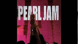 Pearl Jam - Ten (Full Album)