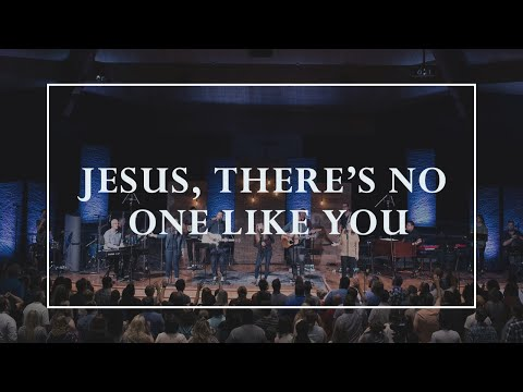 Jesus, There's No One Like You • Prayers of the Saints Live