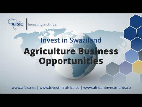 Invest Swaziland Agriculture - Business Opportunities in Swaziland Farming