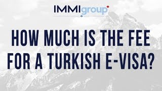 How much is the fee for a Turkish e Visa? thumbnail