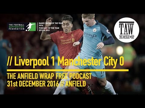 Free Podcast: Jurgen's Supersonic Reds - Liverpool 1 Man City 0