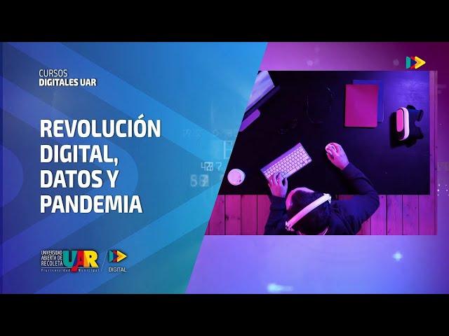 Curso Revolución digital - Semana 5 -  Videoclase Claudio Gutiérrez