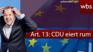 Artikel 13: CDU will das Unmögliche & Bombendrohung gegen Axel Voss | RA Solmecke
