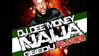 DJ Dee Money Presents Naija Gbedu Reloaded Volume 8