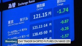Japanese Day Trader Made $34M During Selloff