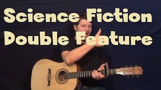 Science Fiction Double Feature (Rocky Horror) Easy Strum Guitar Lesson How to Play