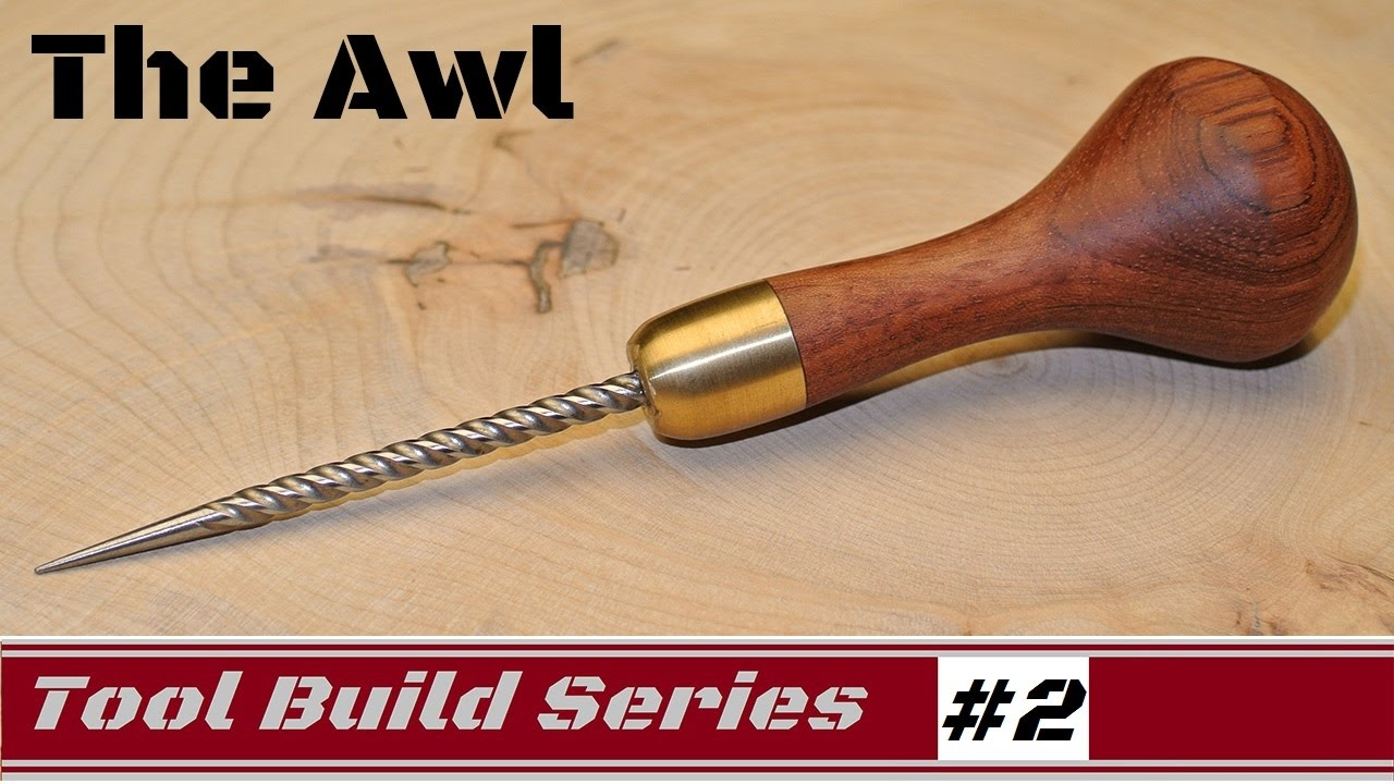 How To: Homemade AWL for woodworking