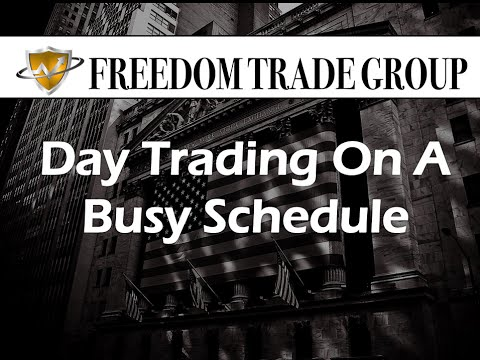 How To Day Trade On A Busy Schedule