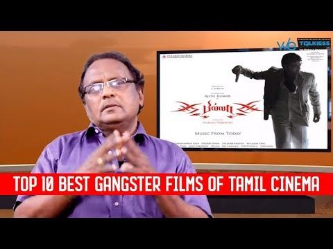 Top 10 best gangster  films of Tamil Cinema - That you shouldn't miss watching