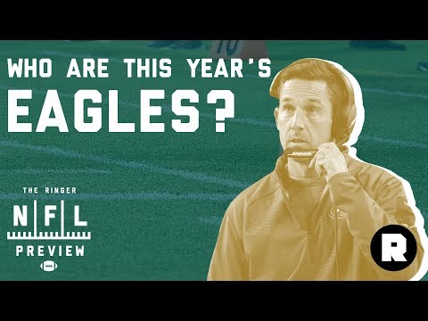 Who Are This Year's Eagles? | 2018 NFL Preview | The Ringer